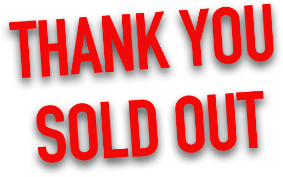 THANK YOU SOLD OUT